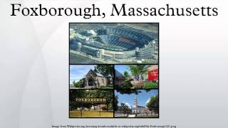 Foxboro (MA) United States  city pictures gallery : Foxborough, Massachusetts