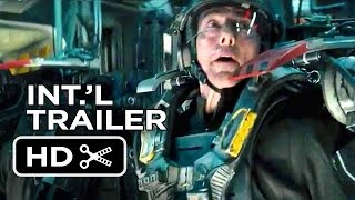 Edge Of Tomorrow Official International Trailer  1  2014    Tom Cruise Movie Hd