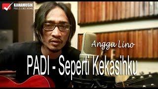 Padi - Seperti Kekasihku (Cover by Angga Lino)