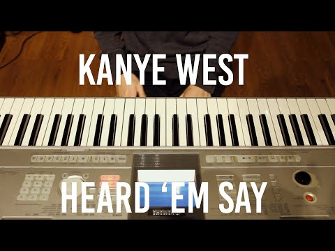 Kanye West - Heard 'Em Say Piano Cover
