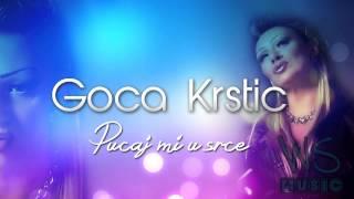 Goca Krstic - Pucaj Mi U Srce