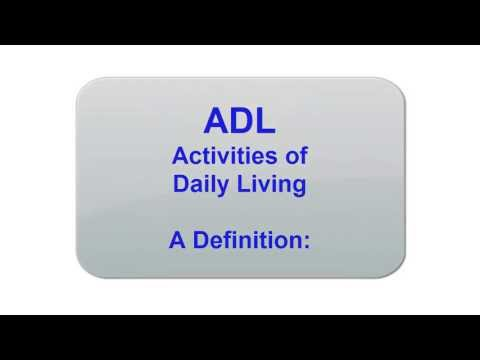 ADL: Activities of Daily Living