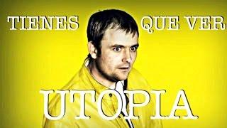 Video UTOPIA: La mejor serie de la historia - Recomendada MP3, 3GP, MP4, WEBM, AVI, FLV Mei 2019