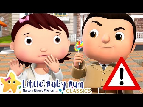 Don't Talk To Strangers Song! | +More Little Baby Bum: Nursery Rhymes & Kids Songs ♫ | ABCs and 123s