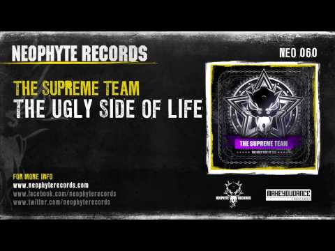 The Supreme Team - The Ugly Side Of Life