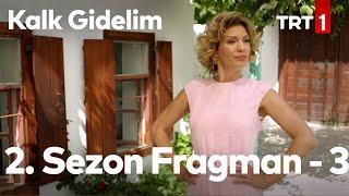 Kalk Gidelim yeni sezon 3.tanıtımı. Kalk Gidelim Temmuz 'da TRT1 'de.