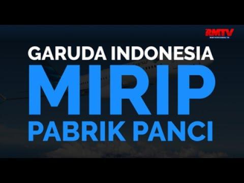 Garuda Indonesia Mirip Pabrik Panci