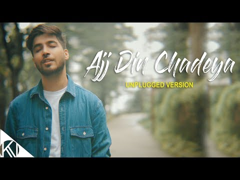Video Aaj Din Chadeya - Unplugged Version | Karan Nawani | Love Aaj Kal download in MP3, 3GP, MP4, WEBM, AVI, FLV January 2017
