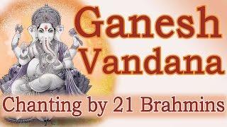 Video Vedic Chants   Ganesh Vandana by 21 Brahmins download in MP3, 3GP, MP4, WEBM, AVI, FLV January 2017