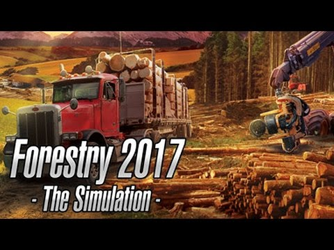 Forestry 2017 – The Simulation Gameplay