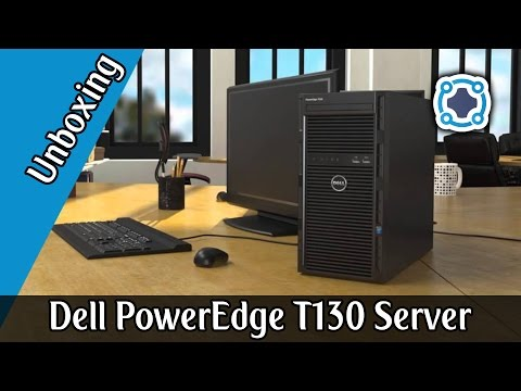 Unboxing - Dell PowerEdge T130 Tower Server