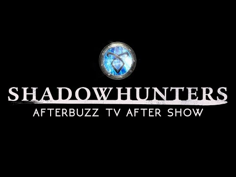 Shadowhunters Season 1 Episode 6 w/ Katherine MacNamara Review & Aftershow | AfterBuzz TV