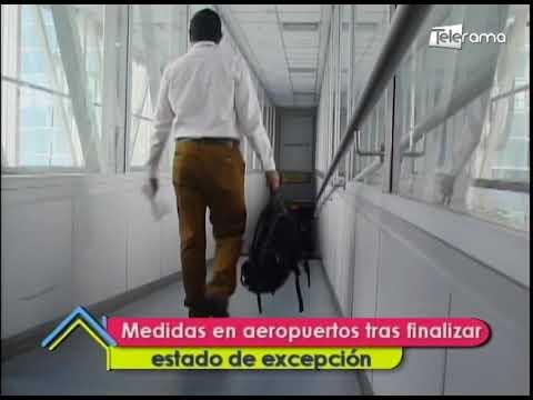 Medidas en aeropuertos tras finalizar estado de excepción