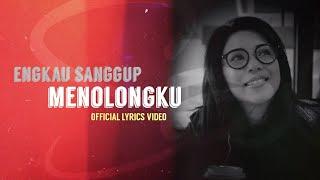 Sari Simorangkir - Engkau Sanggup Menolongku (Official Lyrics Video)