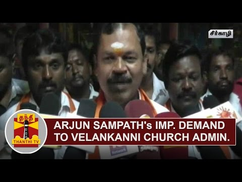 Arjun-Sampaths-Important-demand-to-Velankanni-Church-Administration-Thanthi-TV