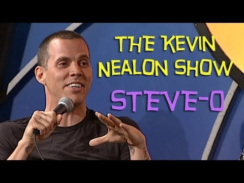The Kevin Nealon Show - Steve-O