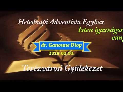 Isten igazságosságának örökkévaló evangéliuma dr. Ganoune Diop  2018.02.10.
