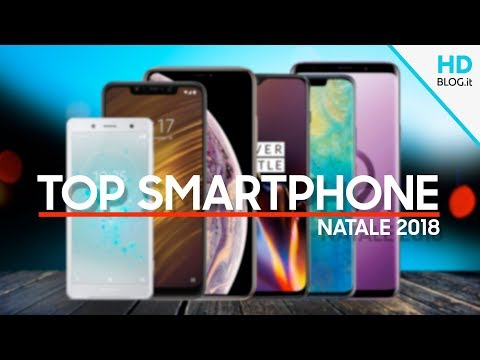 I MIGLIORI SMARTPHONE | GUIDA ACQUISTO NATALE 2018