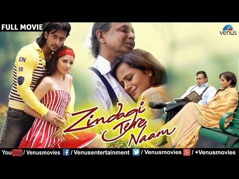 Zindagi Tere Naam - Full Movie | Bollywood Romantic Movies | Hindi Movies | Bollywood Full Movies