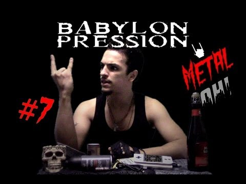 Metal Oh! - #7 BABYLON PRESSION