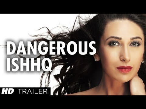 Dangerous Ishhq Theatrical Trailer 2012