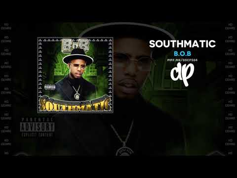 B.o.B - Southmatic (FULL MIXTAPE)