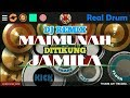 REAL DRUM COVER - DJ REMIX MAIMUNAH DITIKUNG JAMILA