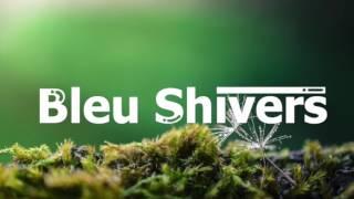 A NEW TRACK EVERYDAYS CHILL & HIP-HOP Follow Bleu Shivers : https://www.youtube.com/channel/UCZvmpcUJjgoJpb3JeyoV6UQhttps://www.instagram.com/bleu.shivers/https://www.facebook.com/Bleu-Shivers-219847278453956/?skip_nax_wizard=truehttps://twitter.com/bleu_shivershttps://soundcloud.com/bleu-shivers