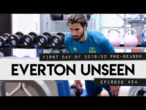 FIRST DAY OF 2019/20 PRE-SEASON! | EVERTON UNSEEN #54