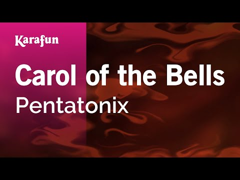 Carol of the Bells - Pentatonix | Karaoke Version | KaraFun