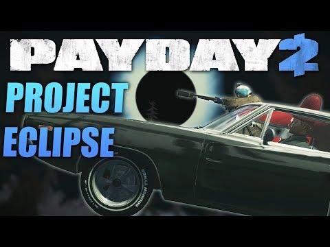PAYDAY 2: Project Eclipse - Ограбление От Сообщества!