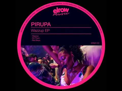 Pirupa - Wazzup (Original Mix)