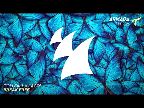 Tom Fall feat. Laces - Break Free (Radio Edit)
