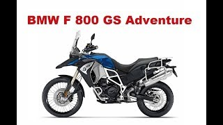 6. The Best Adventure Motorcycles - BMW F 800 GS Adventure 2017 - Test and Review