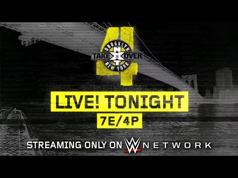NXT TakeOver: Brooklyn 4 - Streaming Live Tonight On WWE Network