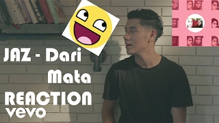Jaz - Dari Mata Reaction [ IN LOVE !! ]