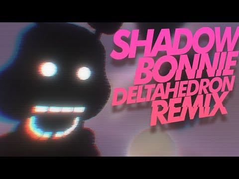 "FNAF SONG: ""Shadow Bonnie Remix"" - Remake"