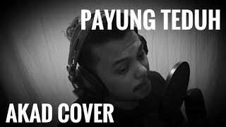 Payung Teduh - Akad Cover by Tamacage Music