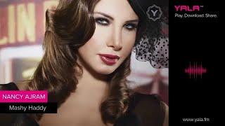 Download Lagu Nancy Ajram - Mashy Haddy (audio)  نانسي عجرم -  ماشي حدي - أغنية Mp3