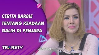 Video BROWNIS - Cerita Barbie Kumala Tentang Keadaan Galih Ginanjar Di Penjara (23/7/19) Part 3 MP3, 3GP, MP4, WEBM, AVI, FLV Juli 2019