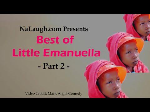 Best of Little Emanuella - Part 2 (Mark Angel Comedy)