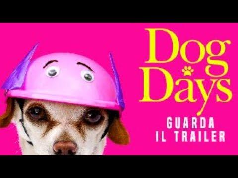 Preview Trailer Dog Days, trailer ufficiale italiano