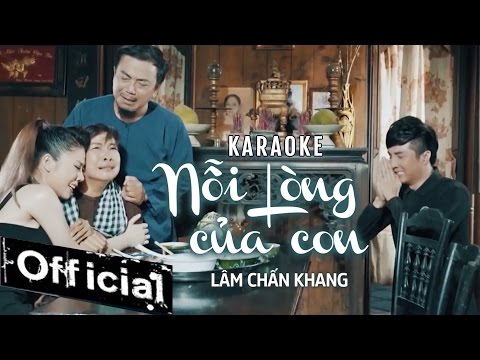 [ Karaoke ] Nỗi Lòng Của Con - Lâm Chấn Khang - Thời lượng: 5:38.