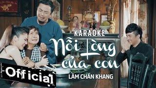 Video [ Karaoke ] Nỗi Lòng Của Con - Lâm Chấn Khang MP3, 3GP, MP4, WEBM, AVI, FLV Juni 2019