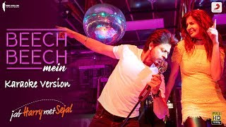 You've grooved to it, you've danced to it but now sing along to the Beech Beech Mein Karaoke Version! A song that gives you some serious DISCO chills, blast it loud and give us your best Karaoke performance with this one. Jab Harry Met Sejal releases on the 4th of August, 2017Now Playing On Wynk Music - http://wynk.in/u/101zfL2JbgiMw1 Join the conversation - #BeechBeechMeinMusic - Pritam Singers - Arijit Singh, Shalmali Kholgade and Shefali AlvaresLyricist - Irshad Kamil Subscribe:Vevo - http://www.youtube.com/user/sonymusic...Follow us:Twitter - https://twitter.com/sonymusicindiaG+ https://plus.google.com/+SonyMusicIndia(C) 2017 Sony Music Entertainment India Pvt. Ltd.CategoryMusicLicenceStandard YouTube Licence