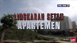 Video Lingkaran Setan Apartemen. Kontroversi Trans 7 - 11 September 2017 MP3, 3GP, MP4, WEBM, AVI, FLV Mei 2018