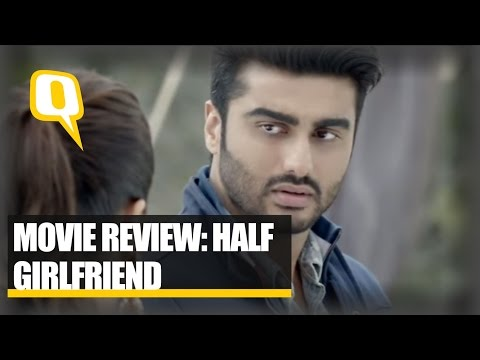 The Quint: Film Review: 'Half Girlfriend' Is As Irritating As the Name Itself