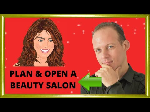 How to write a business plan for a hair or beauty salon & how to open a hair salon