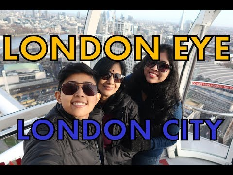 LONDON EYE || London City Tour