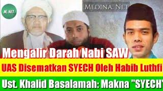 "Video Ustad Abdul Somad Disematkan ""Syech Abdus Somad"" Oleh Habib Luthfi; Ini Bukan Politik MP3, 3GP, MP4, WEBM, AVI, FLV September 2019"